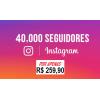 40 Mil Seguidores Instagram Universais - Reposição de 20 Dias