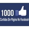 1000 Curtidas Universais Em Página No Facebook